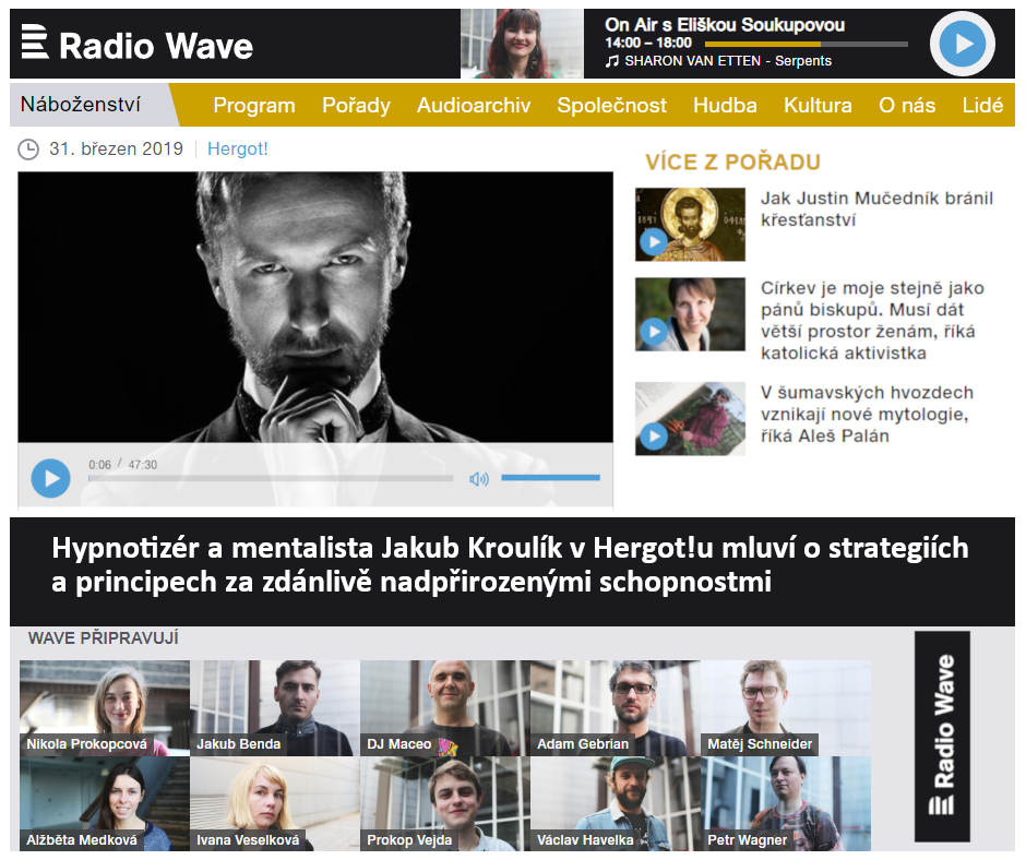Český rozhlas: Hergot! – Hypnotizér Jakub Kroulík v Hergot!u mluví o strategiích a principech za zdánlivě nadpřirozenými schopnostmi