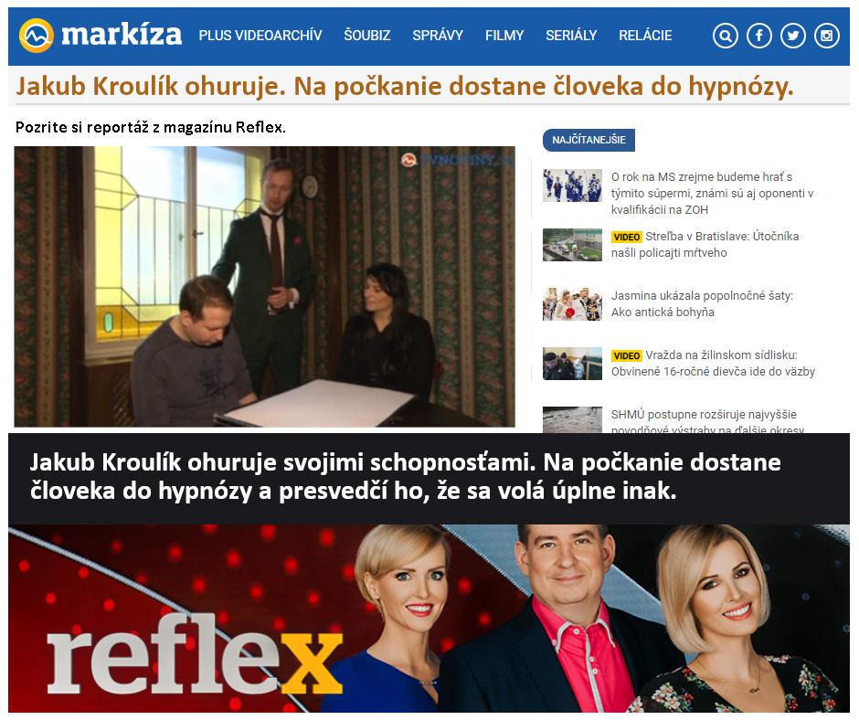 TV Markíza: Mentalista Jakub Kroulík ohuruje. Na počkanie dostane človeka do hypnózy.